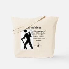 Geocaching: To take advantage Tote Bag