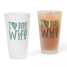 I heart my Wife Drinking Glass