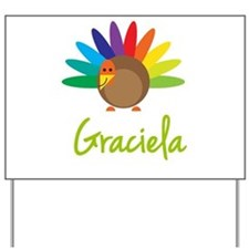 Graciela the Turkey Yard Sign