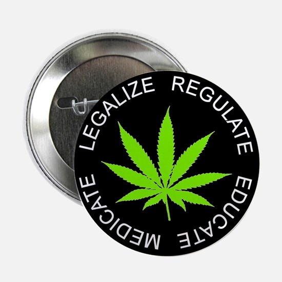 LEGALIZE REGULATE Button