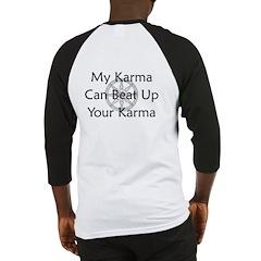 Karma Beat Down Baseball Jersey