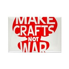Make Crafts not War Rectangle Magnet