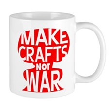Make Crafts not War Mug