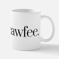 Cawfee Mugs