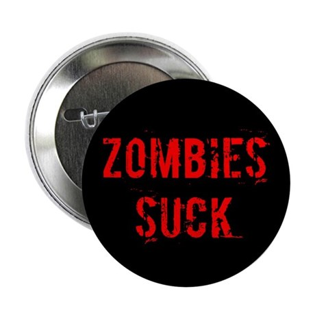 "Zombies Suck 2.25"" Button (10 pack)"
