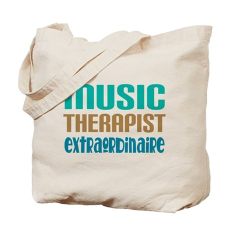 Music Therapist Extraordinaire Tote Bag