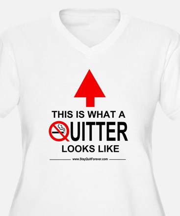 What A Quitter Looks Like T-Shirt