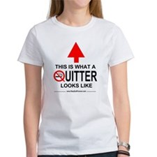 What A Quitter Looks Like Tee
