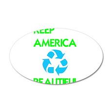 KEEP AMERICA BEAUTIFUL 22x14 Oval Wall Peel