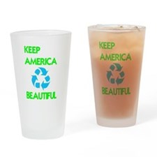 KEEP AMERICA BEAUTIFUL Drinking Glass