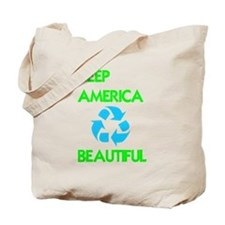 KEEP AMERICA BEAUTIFUL Tote Bag