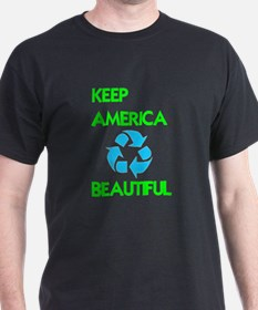 KEEP AMERICA BEAUTIFUL T-Shirt