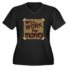 Will Work For Money Women's Plus Size V-Neck Dark