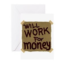 Will Work For Money Greeting Cards (Pk of 10)
