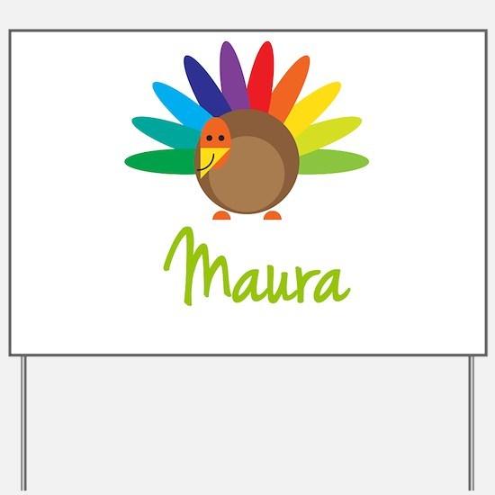 Maura the Turkey Yard Sign