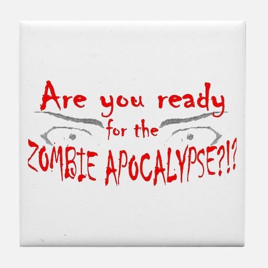 Are You Ready Tile Coaster