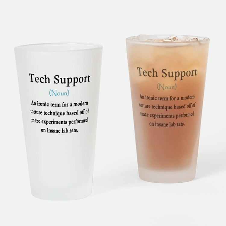 Tech Support Drinking Glass