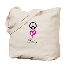 peace, love, poetry Tote Bag