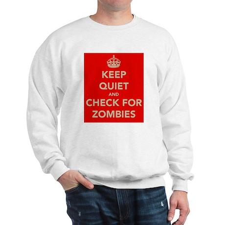 Keep Quiet.... Sweatshirt