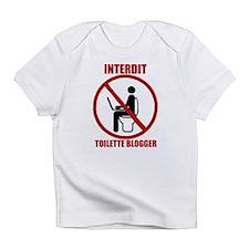 INTERDIT TOILETTE BLOGGER Infant T-Shirt