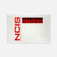 NCIS Don't Mess with Gibbs Rectangle Magnet