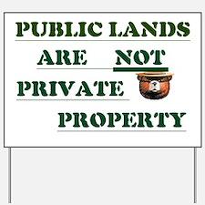 PUBLIC LANDS Yard Sign