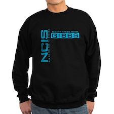 NCIS Don't Mess with Gibbs Sweatshirt