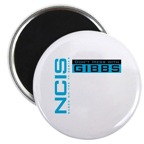 NCIS Don't Mess with Gibbs Magnet