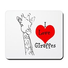I love Giraffes! Mousepad