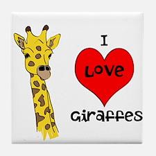 I Love Giraffes! Tile Coaster