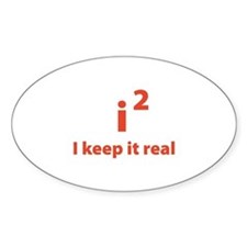 I keep it real Decal