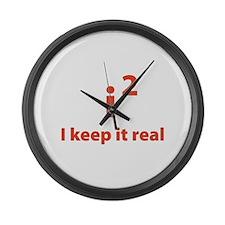 I keep it real Large Wall Clock