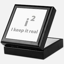 I keep it real Keepsake Box