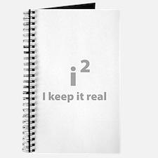 I keep it real Journal