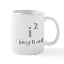 I keep it real Mug