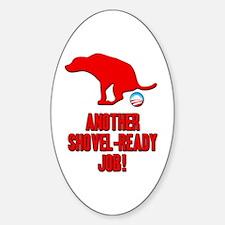 Another Shovel-Ready Job Anti Obama Bumper Stickers