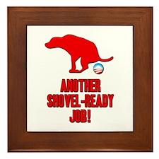 Another Shovel-Ready Job Anti Obama Framed Tile
