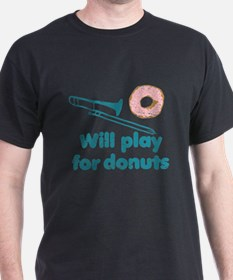 Will Play Trombone for Donuts T-Shirt