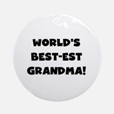 Black and White Best-est Grandma Ornament (Round)