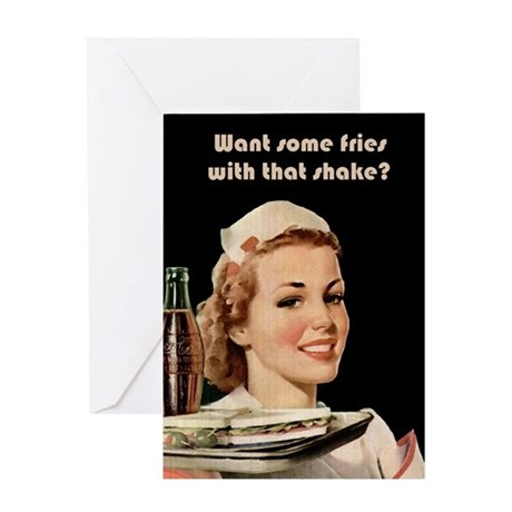 Want Some Fries With That Shake? Greeting Card