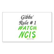 Gibbs' Rule 1 Watch NCIS Decal
