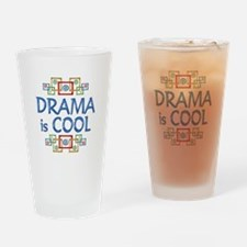 Drama is Cool Drinking Glass