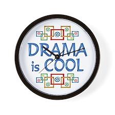 Drama is Cool Wall Clock
