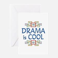 Drama is Cool Greeting Card