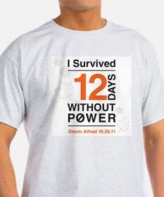 I Survived 12 Days Without Power T-Shirt