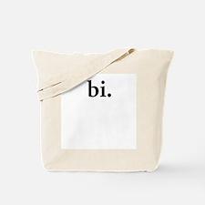 bi. - any questions? Tote Bag
