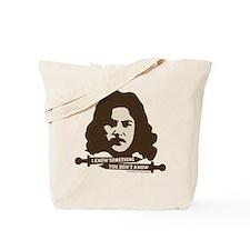 Inigo Montoya Knows Something Tote Bag