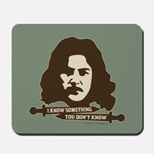 Inigo Montoya Knows Something Mousepad