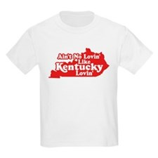 Ain't No Lovin' Like Kentucky Lovin' T-Shirt