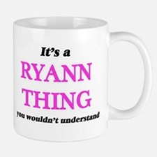 It's a Ryann thing, you wouldn't unde Mugs